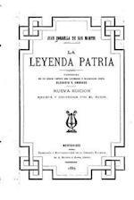 La Leyenda Patria af Juan Zorrilla De San Martin