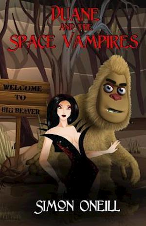 Duane and the Space Vampires af Simon Oneill