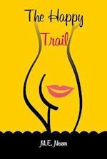 The Happy Trail af M. E. Nesser, Brian Robbins