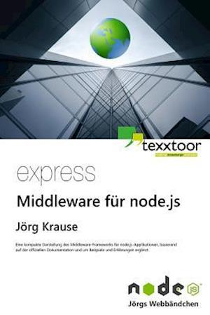 Express - Middleware Fur Node.Js af Jorg Krause