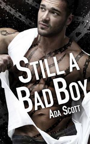 Still a Bad Boy af Ada Scott