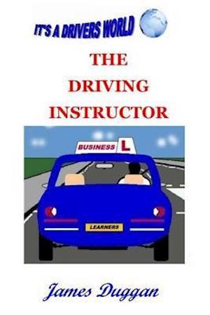 The Driving Instructor Business af James Duggan
