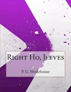 Right Ho, Jeeves af P. G. Wodehouse