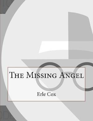 The Missing Angel af Erle Cox