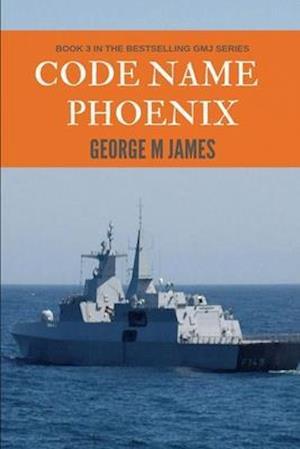 Code Name Phoenix af George M. James