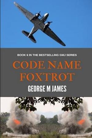Code Name Foxtrot af George M. James