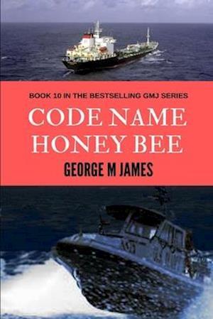 Code Name Honey Bee af George M. James