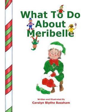 Bog, paperback What to Do about Meribelle af Carolyn Blythe Bassham