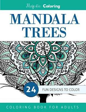 Mandala Trees Coloring Book for Grown-Ups af Majestic Coloring
