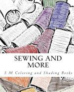 Sewing and More