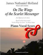 On the Wings of the Scarlet Messenger an Opera in 4 Acts af James Nathaniel Holland