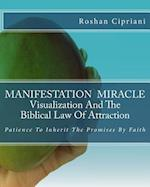 Manifestation Miracle Visualization and the Biblical Law of Attraction af Roshan Cipriani
