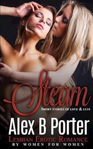 Steam af Alex B. Porter
