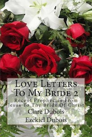 Love Letters to My Bride 2 af Clare DuBois
