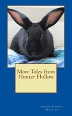 More Tales from Hunter Hollow af Annie-Laurie Hunter