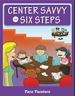 Center Savvy in Six Steps
