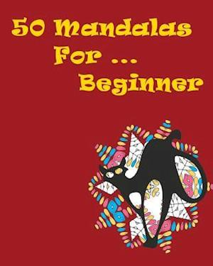 50 Mandalas for Beginner af Mimic Mock