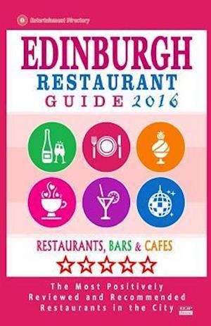 Edinburgh Restaurant Guide 2016 af David B. Connolly