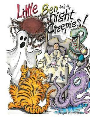 Little Ben and the Night Creepies af Wes Pranschke