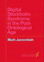 Digital Stockholm Syndrome in the Post-Ontological Age (Forerunners Ideas First)