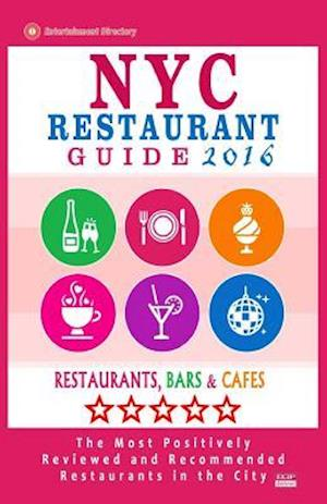 NYC Restaurant Guide 2016 af Robert A. Davidson