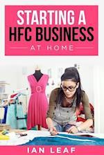 Ian Leaf's Starting a HFC Business at Home af Ian Leaf
