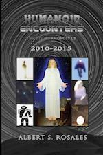 Humanoid Encounters 2010-2015 af Albert S. Rosales