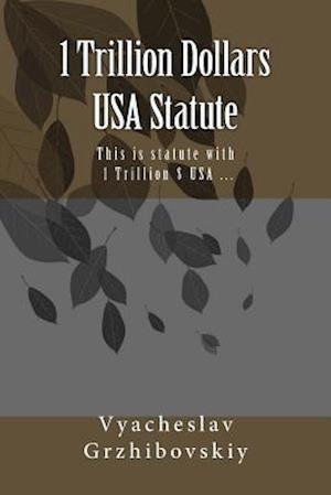 Bog, paperback 1 Trillion Dollars USA Statute af Mist Vyacheslav Sta Grzhibovskiy Senior