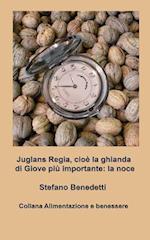 Juglans Regia, Cioe La Ghianda Di Giove Piu Importante af Stefano Benedetti
