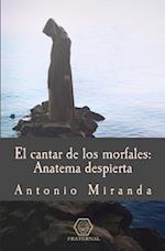 El Cantar de Los Morfales af Antonio Miranda