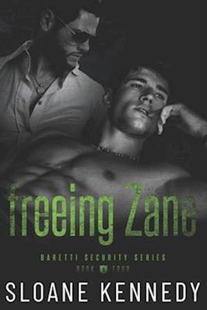 Freeing Zane af Sloane Kennedy