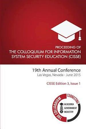 Bog, paperback The Colloquium for Information System Security Education (Cisse) Edition 3 af Daniel Shoemaker Ph. D.