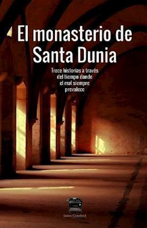 El Monasterio de Santa Dunia af James Crawford Publishing