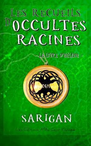 Bog, paperback Les Recueils D'Occultes Racines
