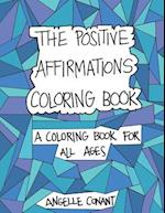 The Positive Affirmations Coloring Book