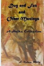 Dog and Fox, and Other Musings af L. Ruben Willis