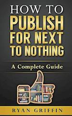 How to Publish for Next to Nothing