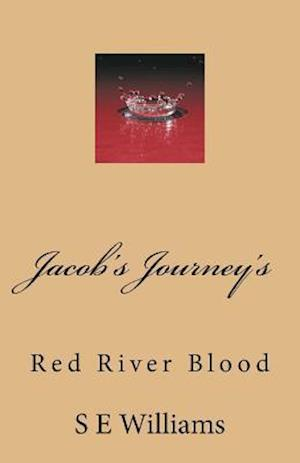 Jacob's Journey's af S. E. Williams
