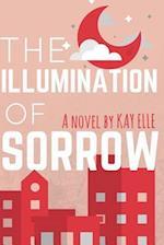 The Illumination of Sorrow