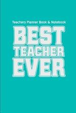 Teachers Planner Book & Notebook Best Teacher Ever af Teacher Gifts