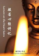 Lectures on the Heart Sutra