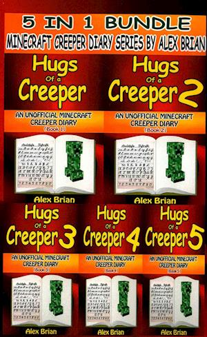 Hugs of a Creeper af Alex Brian