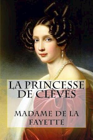 Bog, paperback La Princesse de Cleves af Madame De La Fayette
