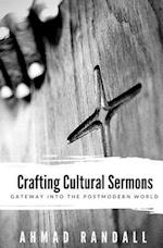 Crafting Cultural Sermons