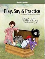 Play, Say & Practice Teacher's Manual