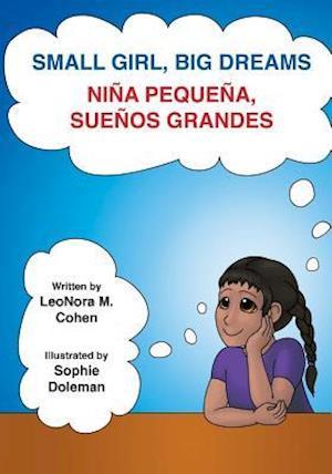 Small Girl, Big Dreams af Leonora M. Cohen