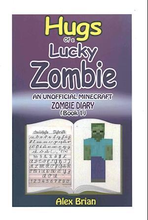 Bog, paperback Hugs of a Lucky Zombie af Alex Brian