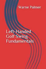 Left-Handed Golf Swing Fundamentals
