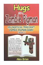 Hugs of a Zombie Pigman af Alex Brian