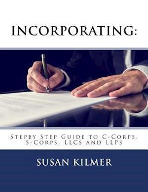 Bog, paperback Incorporating af Susan Kilmer